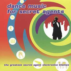 Dance Music for Secret Agents