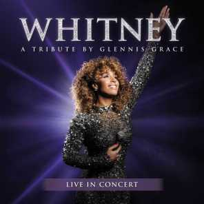WHITNEY - a tribute by Glennis Grace (Live in Concert)