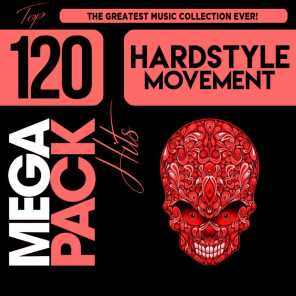 Hardstyle Movement: Top 120 Mega Pack Hits