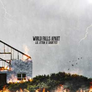World Falls Apart (feat. Sadeyes)