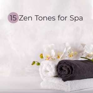 15 Zen Tones for Spa - Relaxing Music for Spa & Massage, Relax Zone, Deep Relaxation, Spa Therapy