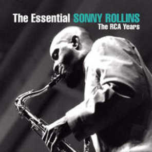 The Essential Sonny Rollins: The RCA Years
