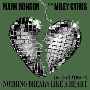 Nothing Breaks Like a Heart (Acoustic Version) [feat. Miley Cyrus]