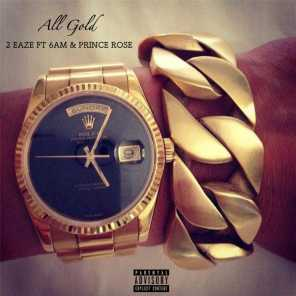 All Gold (feat. 6 AM & Prince Rose)
