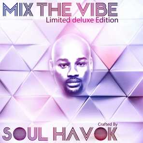 Mix The Vibe (Limited Deluxe Edition)