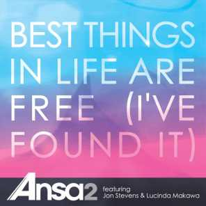 Best Things in Life Are Free (One of the Crowd Remix) [feat. Jon Stevens & Lucinda Makawa]