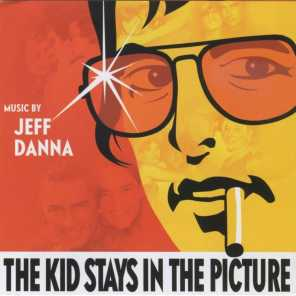 The Kids Stays in the Picture (Original Motion Picture Soundtrack)