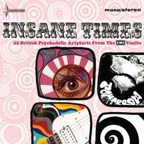 Insane Times - 25 British Psychedelic Artefacts From The EMI Vaults