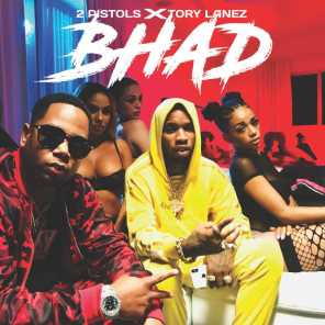 Bhad (feat. Tory Lanez)