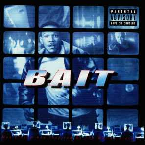 Bait (Music From And Inspired By The Motion Picture)