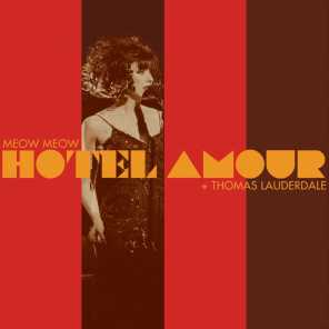 Hotel Amour (feat. Pink Martini)