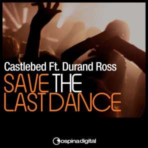 Save The Last Dance (feat. Durand Ross)