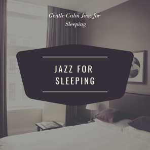 Gentle Calm Jazz for Sleeping