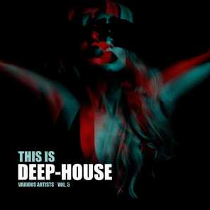 This Is Deep-House, Vol. 5