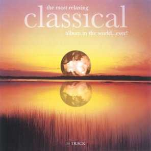 The Most Relaxing Classical Album in The World....Ever!