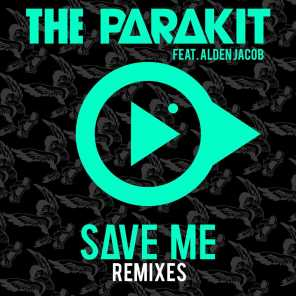 Save Me (feat. Alden Jacob) [Remixes]