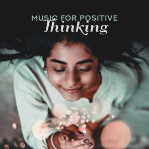 Music for Positive Thinking: Calmness Relaxing New Age Sounds