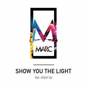 Show You the Light (feat. Efraim Leo)