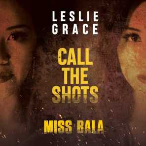 """Call the Shots (From the Motion Picture """"Miss Bala"""")"""