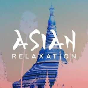 Asian Relaxation – Classical Meditation for Rest, Deeper Sleep, Yoga Relaxations, Meditation Therapy, Zen Lounge, Reiki Healing, Music for Mind