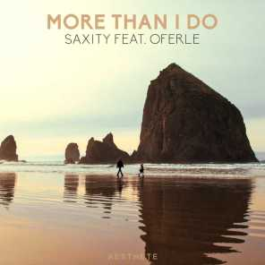 More Than I Do (feat. Oferle)