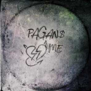 Pagans Luv Me (feat. P Money)