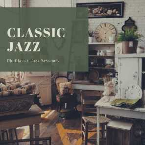 Old Classic Jazz Sessions