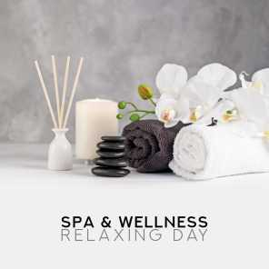Spa & Wellness Relaxing Day – New Age Anti-Stress Music, Massage Therapy, Relax After Long Day