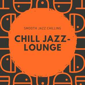 Smooth Jazz Chilling