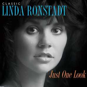 Just One Look: Classic Linda Ronstadt (2015 Remaster)