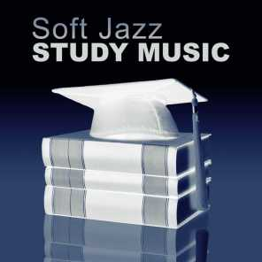 Soft Jazz Study Music: Smooth Instrumental Jazz to Help You Pass Test, Mind Training, Piano Music to Focus, Improve Concentration