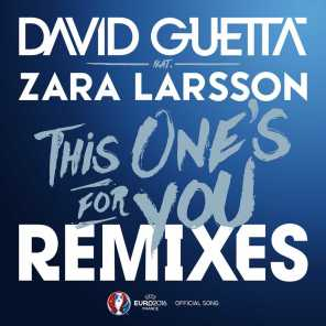 This One's for You (feat. Zara Larsson) [Remixes EP] (Official Song UEFA EURO 2016) (Remixes EP; Official Song UEFA EURO 2016)