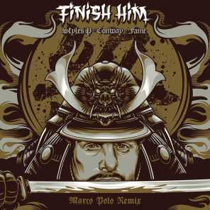 Finish Him (feat. Styles P, Conway the Machine & Lil Fame) [Remix]