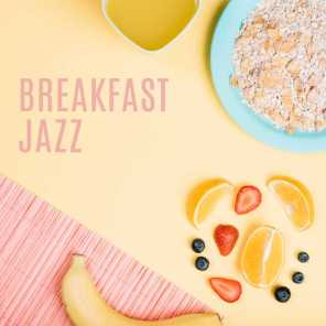 Breakfast Jazz: Relaxing Morning Jazz, Pure Relaxation, Classical Jazz to Calm Down, Jazz Music Ambient, Coffee Relax