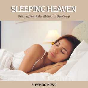 Sleeping Heaven: Relaxing Sleep Aid and Music For Deep Sleep