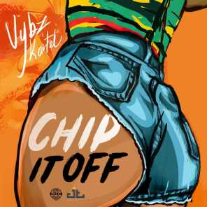 Chip It Off (Re-Release)