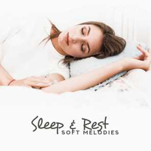 Sleep & Rest Soft Melodies – New Age Pure Relaxation Music for Perfect Sleep & Good Resting Time