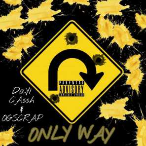 Only Way (feat. Day1Cassh)