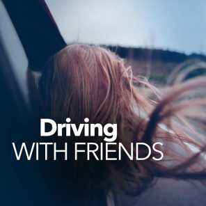 Driving With Friends