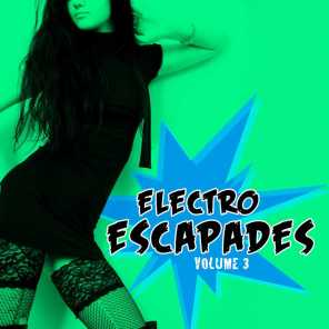 Electro Escapades, Vol. 3