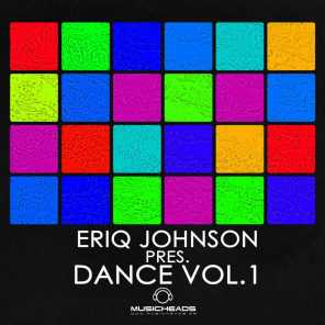Eriq Johnson Pres. Dance Vol. 1