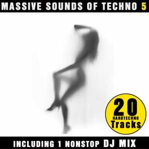 Massive Sounds Of Techno 5 - 20 Hardtechno Tracks (incl. DJ Mix by Jason X)