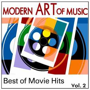 Modern Art of Music: Best of Movie Hits Vol. 2