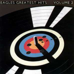 Eagles Greatest Hits Vol. 2 (2013 Remaster)