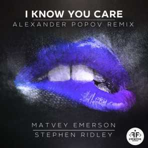 I Know You Care (Alexander Popov Remix)