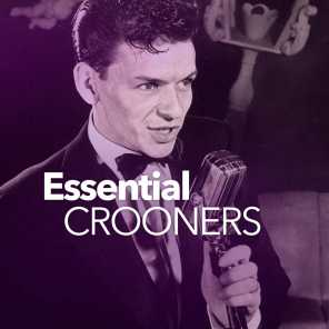 Essential Crooners