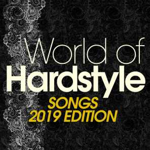 World of Hardstyle Songs 2019 Edition
