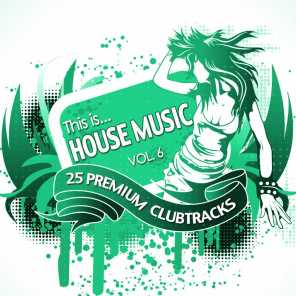 This Is...House Music, Vol. 6