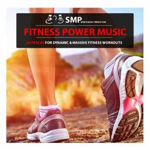 Fitness Power Music (Tracks for Dynamic & Massive Fitness Workouts)