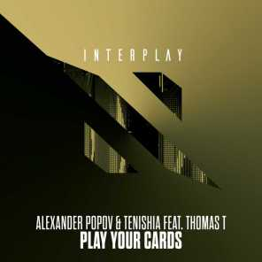 Play Your Cards (feat. Thomas T)